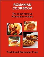 Romanian Cookbook - Community Center Romanian (Compiler)