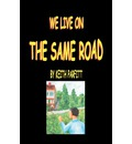 We Live on the Same Road - Keith Parfitt