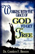 Working with the Grace of God
