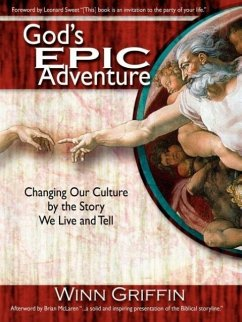 God's Epic Adventure - Griffin, Winn