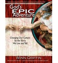 God's EPIC Adventure - Winn Griffin
