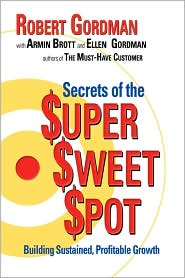 The Secrets of the $uper $weet $pot - Robert Gordman, Ellen Gordman, Armin Brott