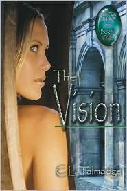 The Vision - C.L. Talmadge