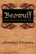 Beowulf: A Novel Based Upon the Epic Poem