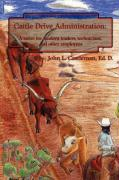Cattle Drive Administration