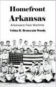 Homefront Arkansas: Arkansans Face Wartime