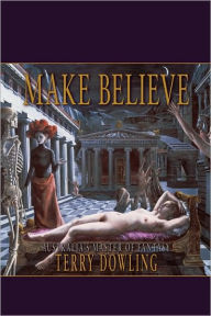 Make Believe - Terry Dowling