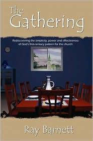 The Gathering - Ray Barnett