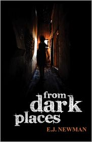 From Dark Places - E J Newman, Jodi Cleghorn (Editor)