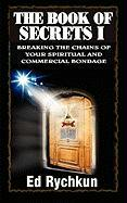 The Book of Secrets I