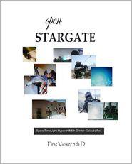 Open Stargate - First Viewer 5th D