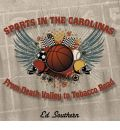 Sports in the Carolinas - Ed Southern