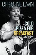Cold Pizza for Breakfast: A Mem-wha??