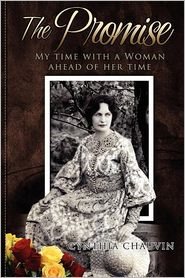 The Promise - My Time With A Woman Of Her Time - Cynthia Miles