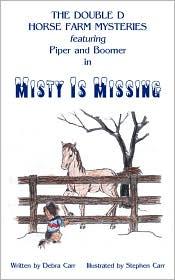 Misty Is Missing - Debra Carr