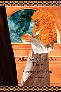 Atlantian Chronicles: Teohi Survivor of the Fall