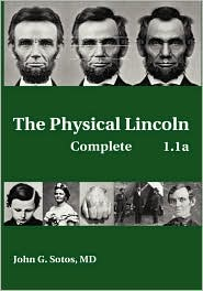 The Physical Lincoln Complete - John G. Sotos