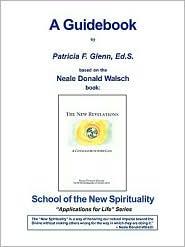 The New Revelations - Guidebook - Patricia Glenn, Helene Camp (Editor), Neale Donald Walsch