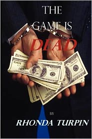 The Game Is Dead - Rhonda Turpin