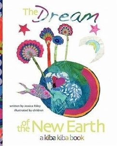 The Dream of the New Earth - Riley, Jessica