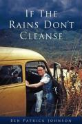 If the Rains Don't Cleanse
