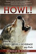 Howl! Lead - Level - Leverage Any Pack