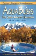 Aquabliss: The Zero-Gravity Solution