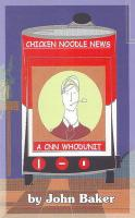Chicken Noodle News: A CNN Whodunit