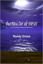 Mermaid Out of Water - Randy Gross