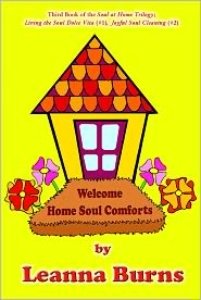 Welcome Home Soul Comforts - Leanna Burns