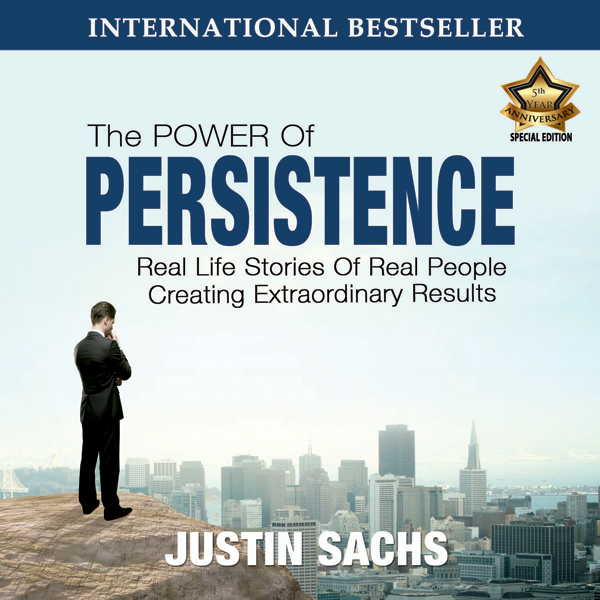Power of Persistence: Real Life Stories of Real People Creating Extraordinary Results, Hörbuch, Digital, 1, 205min - Justin Sachs