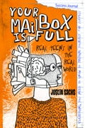 Your Mailbox Is Full Success Journal - Sachs, Justin