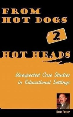 From Hot Dogs to Hot Heads - Potter, Norm