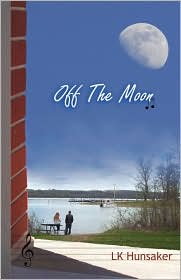 Off The Moon - Lk Hunsaker
