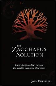 The Zacchaeus Solution - John Killinger