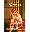 Flesh of the Orchid - James Hadley Chase