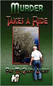 Murder Takes A Ride - Pat Mcgrath Avery