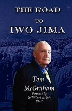 The Road to Iwo Jima - McGraham, Tom