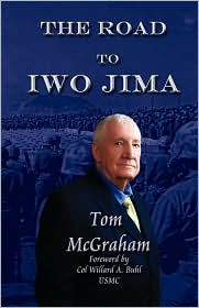 The Road to Iwo Jima - Thomas McGraham