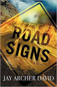 Road Signs - Jay Archer David