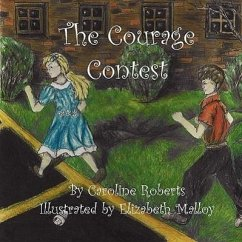 The Courage Contest - Roberts, Caroline