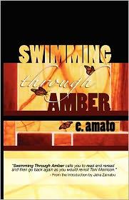 Swimming Through Amber - E. Amato