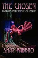 The Chosen: Book One of the Portals of Destiny