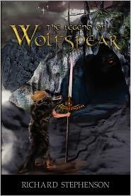 The Legend Of Wolfspear - Richard Stephenson