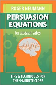 Persuasion Equations For Instant Sales - Roger Neumann