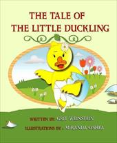 The Tale of the Little Duckling - Weinstein, Grit / O'Shea, Miranda