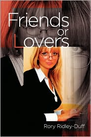 Friends Or Lovers - Rory Ridley-Duff