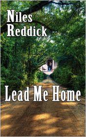 Lead Me Home - Niles Reddick