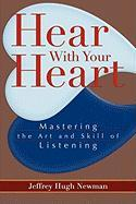 Hear with Your Heart