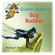 Queen Iween's Bug Buddies